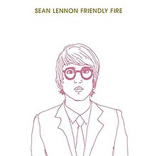 friendly fire sean lennon album wikipedia
