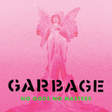 Garbage - No Gods No Masterspng