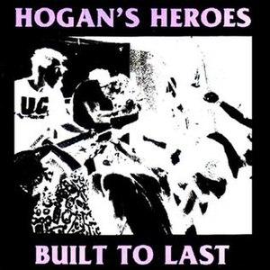 Built to Last (Hogan's Heroes album) - Image: Hogan's Heroes Built To Last coverart