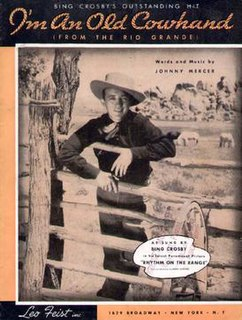 Im an Old Cowhand 1936 song performed by Bing Crosby