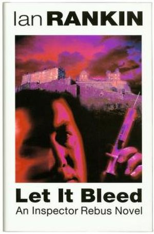 Let It Bleed (novel) - First edition
