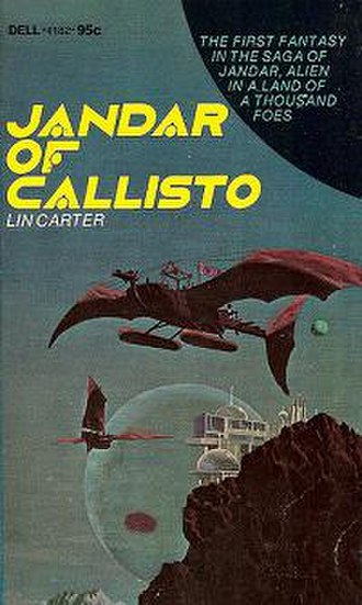 Callisto series - Jandar of Callisto by Lin Carter, Dell Books, 1972
