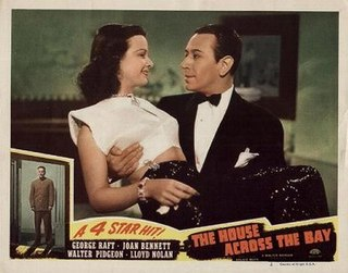 <i>The House Across the Bay</i> 1940 film by Archie Mayo