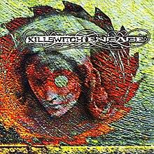 Killswitch Engage (2000 album) - Wikipedia