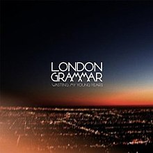 London-Grammar-Wasting-My-Young-Years.jpg