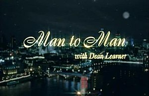 Man to Man with Dean Learner - Image: Mantoman titlecard