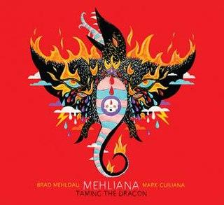 <i>Mehliana: Taming the Dragon</i> album by Brad Mehldau