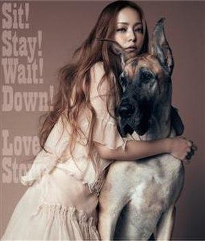 Sit! Stay! Wait! Down!/Love Story - Image: Namie Amuro SSWDLS