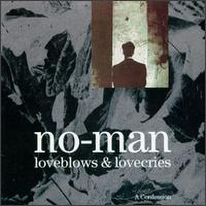 Loveblows & Lovecries – A Confession - Image: No man loveblows & lovecries