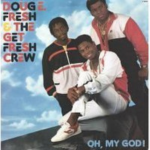 Oh, My God! (Doug E. Fresh album) - Image: Oh My God