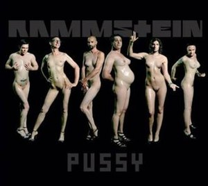Pussy (Rammstein song) - Image: Pussy Cover