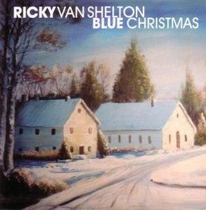 Blue Christmas (Ricky Van Shelton album) - Image: Ricky van shelton blue christmas