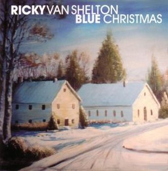 Blue Christmas (Ricky Van Shelton album) - Image: Ricky van shelton blue christmas