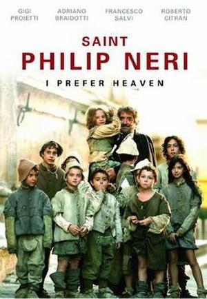 Saint Philip Neri: I Prefer Heaven - Image: Saint Philip Neri Prefer Heaven