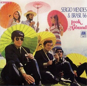 Look Around (Sérgio Mendes album) - Image: Sergio Mendes & Brasil '66 Look Around