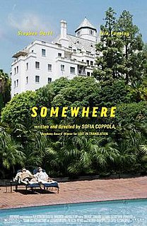 <i>Somewhere</i> (film) 2010 film by Sofia Coppola