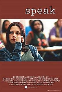 <i>Speak</i> (film) 2004 American film based on a novel by Laurie Halse Anderson