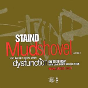 Mudshovel - Image: Staind mudshovel
