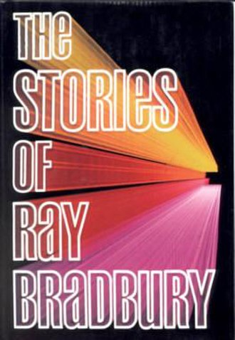 The Stories of Ray Bradbury - dust-jacket from the first edition