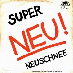 Super (Neu! song) - Image: Super Neuschnee 1972cover