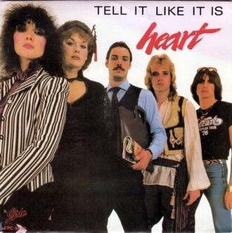 Tell It Like It Is (song) - Image: Tell It Like It Is Heart