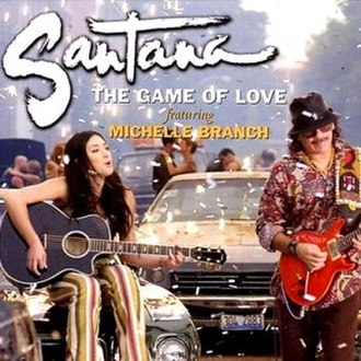 The Game of Love (Santana song) - Image: The Game Of Love Santanaft Michelle Branch