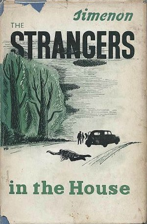 The Strangers in the House - First UK edition (publ. Routledge and Kegan Paul, 1951)
