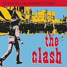 The Clash - Super Black Market Clash.jpg