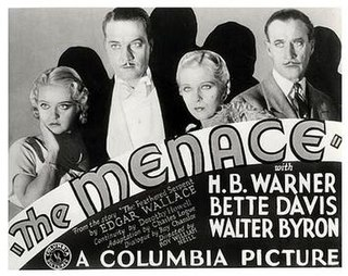 <i>The Menace</i> (1932 film) 1932 American drama film directed by Roy William Neill
