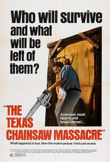 "A white film poster of a man holding a large chainsaw, with a screaming woman fastened to a wall behind him. The writing on the poster says, ""Who will survive and what will be left of them?""; ""America's most bizarre and brutal crimes!""; ""The Texas Chainsaw Massacre""; ""What happened is true. Now the motion picture that's just as real. """