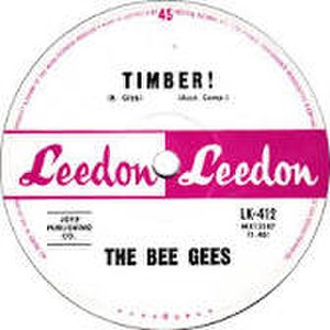 Timber! (Bee Gees song) - Image: Timber!