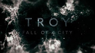 <i>Troy: Fall of a City</i> British-American miniseries