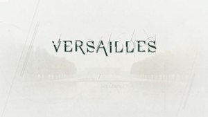 Versailles (TV series) - Image: Versailles TV series titlecard