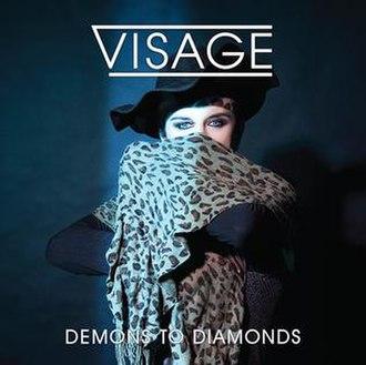 Demons to Diamonds (album) - Image: Visage Demons