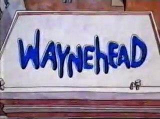 <i>Waynehead</i>