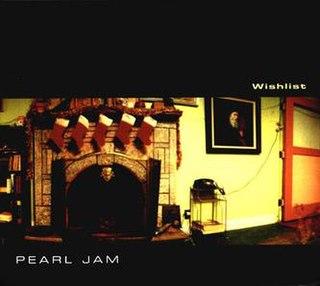 Wishlist (song) single by Pearl Jam
