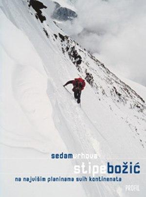 Stipe Božić - Sedam vrhova (Seven Summits) is Stipe Božić's 250-page autobiography, published in 2003.