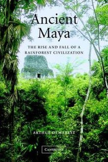 Ancient Maya The Rise and Fall of a Rainforest Civilization book cover.jpg