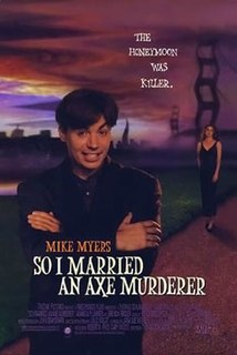 <i>So I Married an Axe Murderer</i> 1993 film by Thomas Schlamme