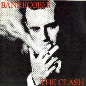 Bankrobber - Image: Bankrobber clash