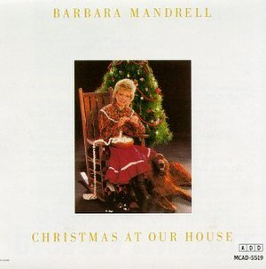 Christmas at Our House - Image: Barbara Mandrell Christmas at Our House