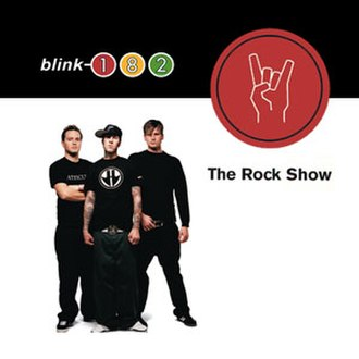 The Rock Show - Image: Blink 182 The Rock Show cover