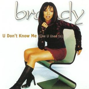 U Don't Know Me (Like U Used To) - Image: Brandy Norwood – U Don't Know Me (Like U Used To)