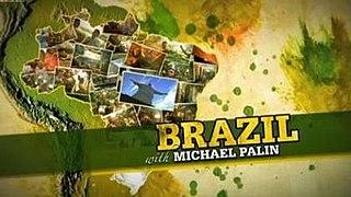 <i>Brazil with Michael Palin</i>