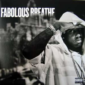 Breathe (Fabolous song) - Image: Breathe (Fabolous single cover art)