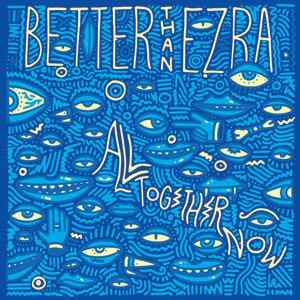 All Together Now (Better Than Ezra album) - Image: Btealltogethernow