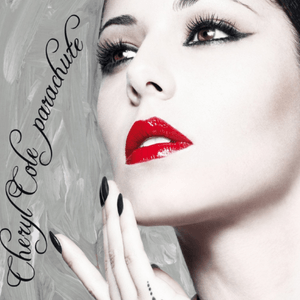 Parachute (Cheryl song) - Image: Cheryl Cole Parachute (Official Single Cover)