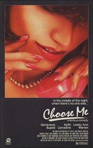 Choose Me - Choose Me theatrical poster