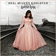 Coal Miner's Daughter A Tribute To Loretta Lynn.jpg