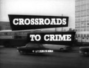 Crossroads to Crime - Original title